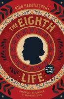 The Eighth Life: (for Brilka) (Hardback)