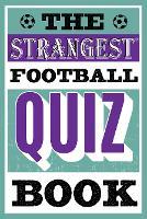 The Strangest Football Quiz Book (Paperback)