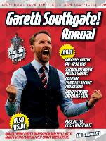 The Unofficial Gareth Southgate Annual (Hardback)