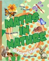 Maths in Nature - All Around Maths (Paperback)