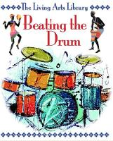 Beating the Drum - The Living Arts Library (Paperback)