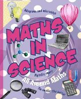 Maths in Science - All Around Maths (Paperback)