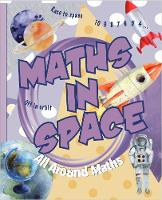 Maths in Space - All Around Maths (Paperback)