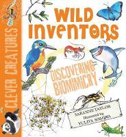 Wild Inventors - Clever Creatures (Paperback)