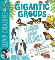 Gigantic Groups - Clever Creatures (Paperback)