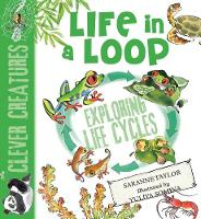 Life in a Loop - Clever Creatures (Paperback)