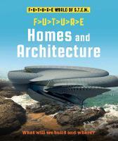 Future STEM: Homes and Architecture - Future STEM (Paperback)