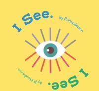 I See, I See. (Hardback)