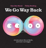 We Go Way Back (Hardback)