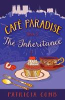The Inheritance: Cafe Paradise Book 3 - Cafe Paradise 3 (Paperback)