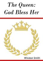 The Queen: God Bless Her (Paperback)