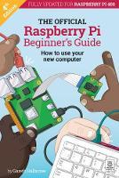 The Official Raspberry Pi Beginner's Guide 2020