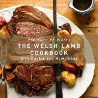 Flavours of Wales: Welsh Lamb Cookbook (Hardback)