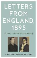 Letters from England, 1895: Eleanor Marx and Edward Aveling (Paperback)