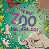 The Great Zoo Hullabaloo! (Paperback)