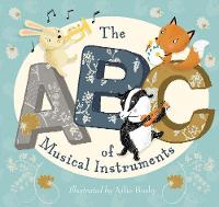 The ABC of Musical Instruments (Board book)