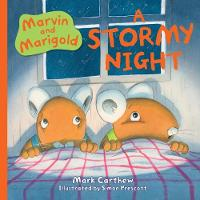 Marvin and Marigold: 3: A Stormy Night (Hardback)