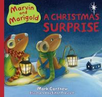 Marvin and Marigold: No. 2: The Christmas Surprise (Hardback)
