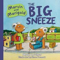 Marvin and Marigold: No. 1: The Big Sneeze (Hardback)