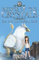 Keeper of the Crystals: 5: Eve and the Griffith's Gold - Keeper of the Crystals 5 (Paperback)
