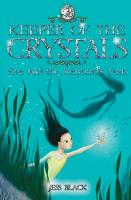 Keeper of the Crystals: 3: Eve and the Mermaid's Tears - Keeper of the Crystals 3 (Paperback)