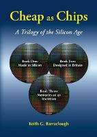 Cheap as Chips: A Trilogy of the Silicon Age (Paperback)