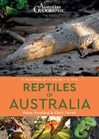 A Naturalist's Guide to the Reptiles of Australia - Naturalist's Guides (Paperback)