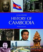 An Illustrated History of Cambodia - An Illustrated History of (Paperback)