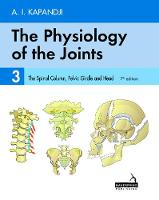 The Physiology of the Joints - Volume 3