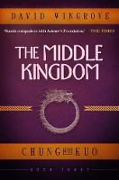 The Middle Kingdom: Chung Kuo Book 3 - Chung Kuo 3 (Paperback)