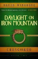 Daylight on Iron Mountain: Chung Kuo Book 2 - Chung Kuo 2 (Paperback)