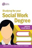 Studying for your Social Work Degree - Critical Study Skills (Paperback)