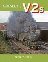 Gresley's V2s (Hardback)
