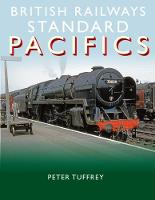 British Railways Standard Pacifics (Hardback)