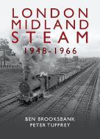 London Midland Steam 1948 to 1966 (Hardback)