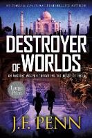 Destroyer of Worlds: Large Print Edition (Paperback)