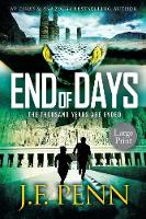 End of Days: Large Print Edition (Paperback)