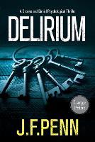 Delirium: Large Print Edition - London Crime Thriller Large Print 2 (Paperback)