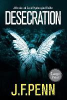 Desecration: London Crime Thriller Large Print Edition - London Crime Thriller Large Print 1 (Paperback)