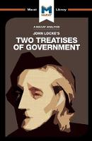 Two Treatises of Government - The Macat Library (Paperback)