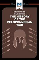An Analysis of Thucydides's History of the Peloponnesian War - The Macat Library (Paperback)