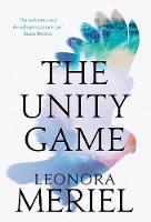 The Unity Game (Hardback)