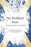 No Problem Here: Racism in Scotland (Paperback)