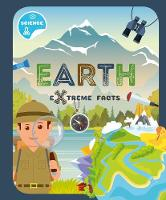 The Earth - Extreme Facts (Hardback)