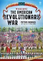 Wargame: the American Revolutionary War - Battle in America (Paperback)