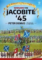 Wargame: Jacobite '45 - Battle for Britain (Paperback)
