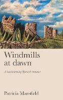 Windmills at Dawn (Paperback)