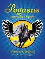 Pegasus earns her wings (Paperback)