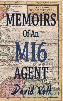 Memoirs of an MI6 Agent (Paperback)