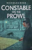 Constable on the Prowl - The Constable Files (Paperback)